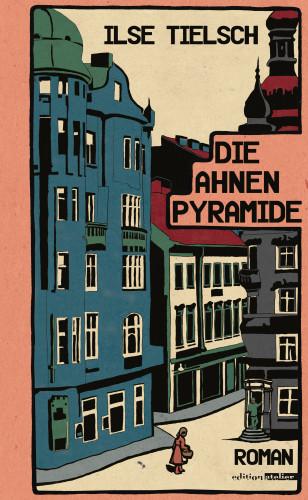 Ilse Tielsch: Die Ahnenpyramide