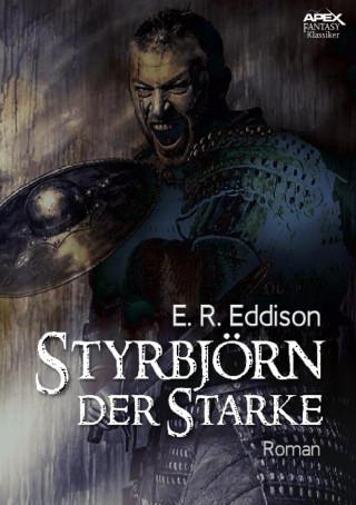 E. R. Eddison, Helmut W. Pesch: STYRBJÖRN DER STARKE