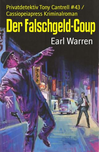 Earl Warren: Der Falschgeld-Coup