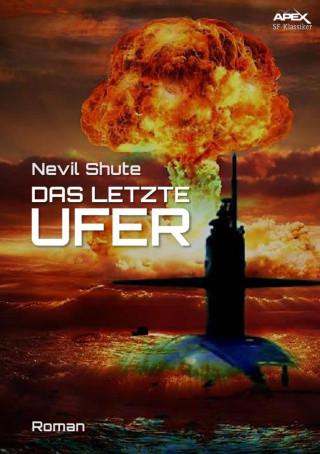 Nevil Shute: DAS LETZTE UFER