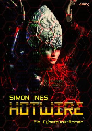 Simon Ings: HOTWIRE