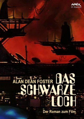 Alan Dean Foster: DAS SCHWARZE LOCH