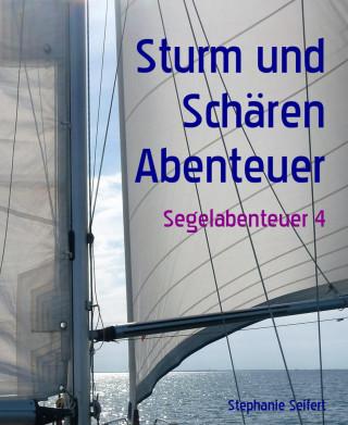 Stephanie Seifert: Sturm und Schären Abenteuer