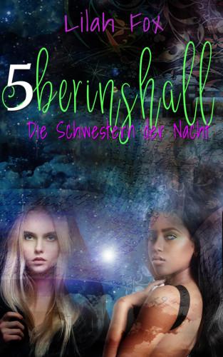 Lilah Fox: Berinshall - Die Schwestern der Nacht