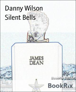 Danny Wilson: Silent Bells