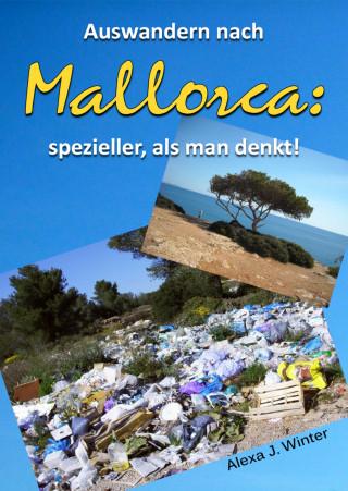 Alexa J. Winter: Auswandern nach Mallorca: spezieller, als man denkt.