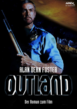 Alan Dean Foster: OUTLAND