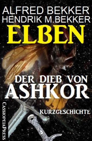 Alfred Bekker, Hendrik M. Bekker: Elben - Der Dieb von Ashkor: Kurzgeschichte