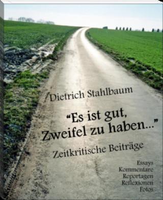 """Dietrich Stahlbaum: """"Es ist gut, Zweifel zu haben…"""""""