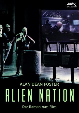 Alan Dean Foster: ALIEN NATION