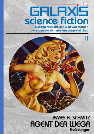 James H. Schmitz: GALAXIS SCIENCE FICTION, Band 11: AGENT DER WEGA