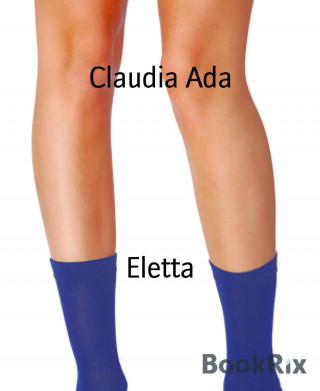 Claudia Ada: Eletta