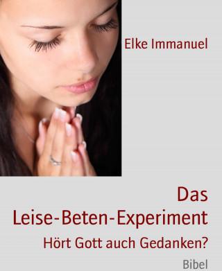Elke Immanuel: Das Leise-Beten-Experiment