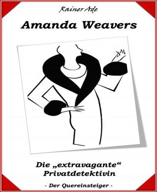 Rainer Ade: Amanda Weavers
