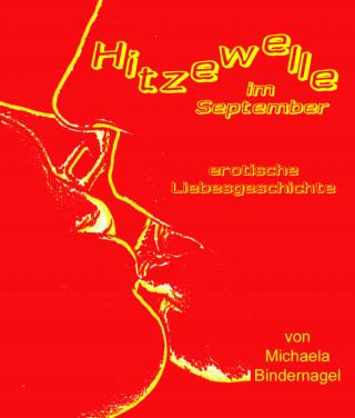 Michaela Bindernagel: Hitzewelle im September