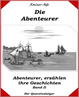 Rainer Ade: Die Abenteurer-Band 2