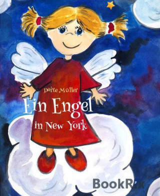 Dörte Müller: Ein Engel in New York
