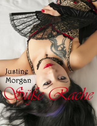 Justine Morgan: Süße Rache