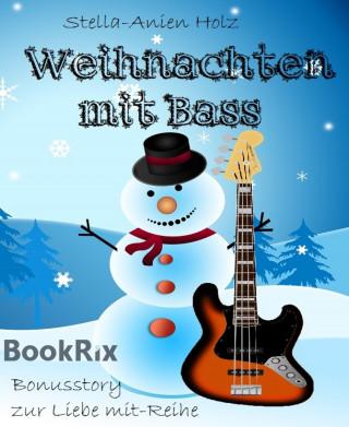 Stella-Anien Holz: Weihnachten mit Bass