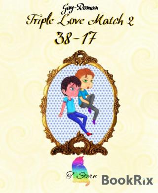 T. Stern: Triple Love Match 2