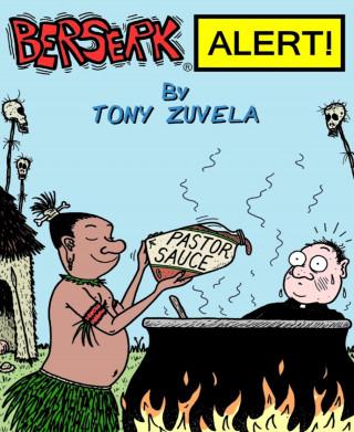 Tony Zuvela: BERSERK ALERT! Book 5