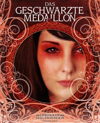 Laura Jane Arnold: Das Geschwärzte Medaillon