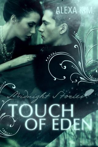 Alexa Kim: Touch of Eden - Midnight Stories (Teil 1)