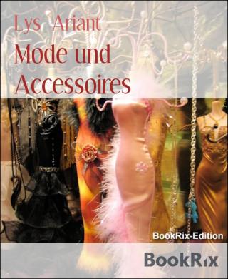 Lys Ariant: Mode und Accessoires