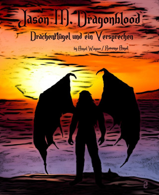 Angel Wagner, Revenge Angel: Jason M. Dragonblood - 2