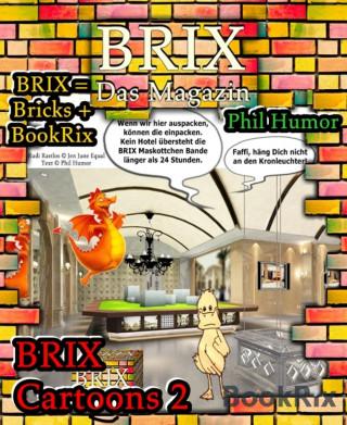 Phil Humor: BRIX Cartoons 2
