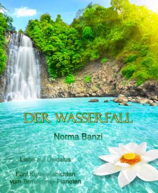 Norma Banzi: Der Wasserfall - Liebe auf Deidalus