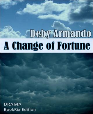 Deby Armando: A Change of Fortune
