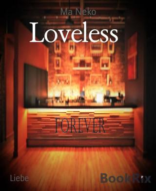 Ma Neko: Loveless
