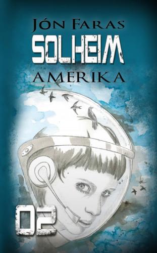 Jón Faras: Solheim 02   AMERIKA