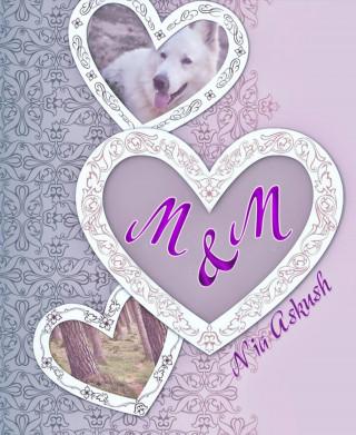 Nia Askush: M&M