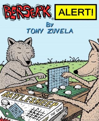 Tony Zuvela: BERSERK ALERT! Book 3