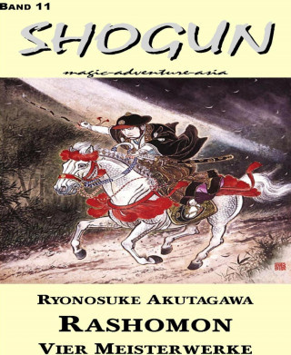 Ryonosuke Akutagawa: Rashomon