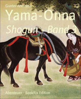 Gunter Arentzen: Yama-Onna