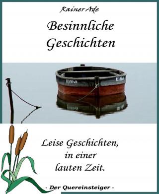 Rainer Ade: Besinnliche Geschichten