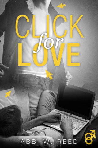 Abbi W. Reed: Click for Love