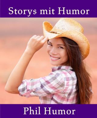 Phil Humor: Storys mit Humor