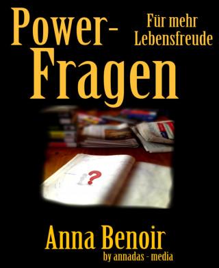 Anna Benoir: Power- Fragen für mehr Lebensfreude