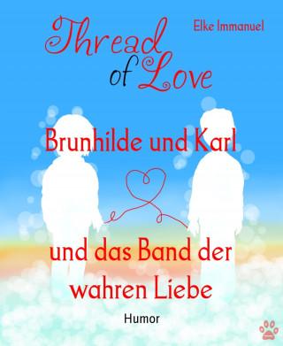 Elke Immanuel: Brunhilde und Karl