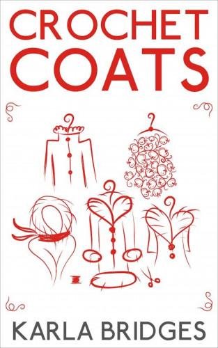 Karla Bridges: Crochet Coats