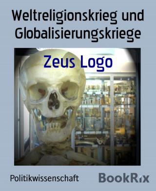 Zeus Logo: Weltreligionskrieg und Globalisierungskriege