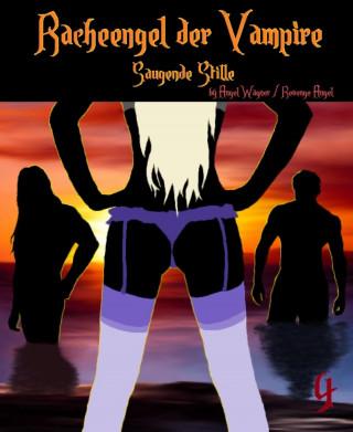 Angel Wagner, Revenge Angel: Racheengel der Vampire 4