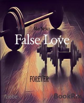 Ma Neko: False Love