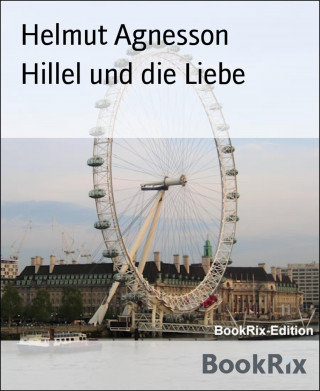 Helmut Agnesson: Hillel und die Liebe