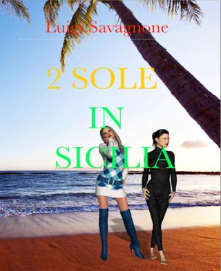 Luigi Savagnone: 2 Sole in Sicilia