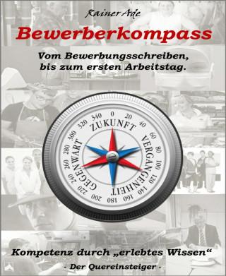 Rainer Ade: Bewerberkompass